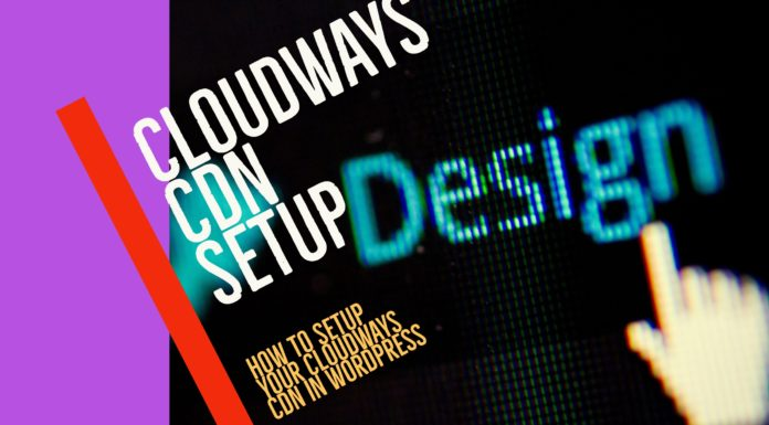 Setup CDN on Cloudways for WordPress