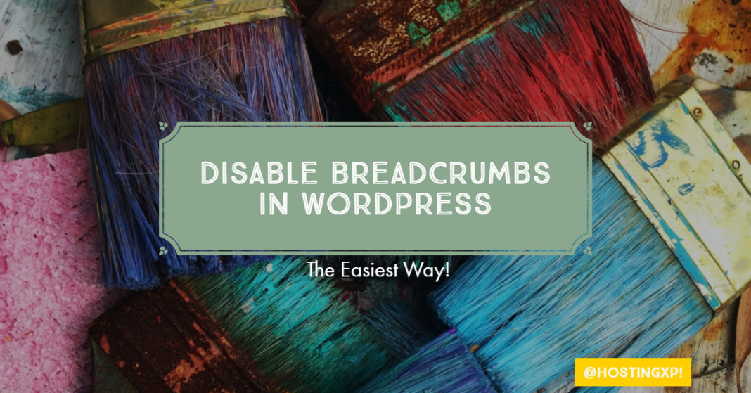 How to Disable Breadcrumbs in WordPress - Plugins Themes CSS & PHP