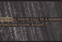Fix Fatal Error: Call to a member function flush_rules()