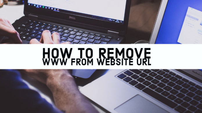 Remove WWW from Website URL