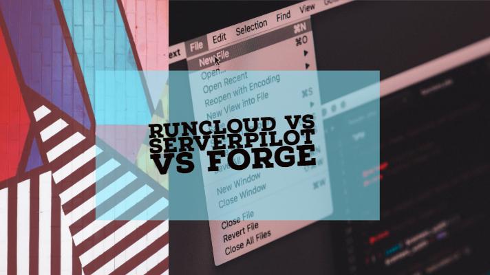 RunCloud Vs ServerPilot Forge