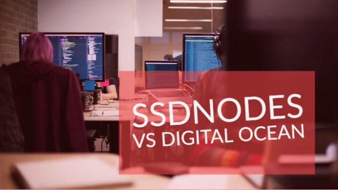 SSDNodes vs Digital Ocean