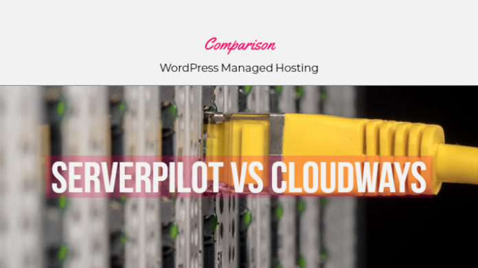 Serverpilot vs Cloudways