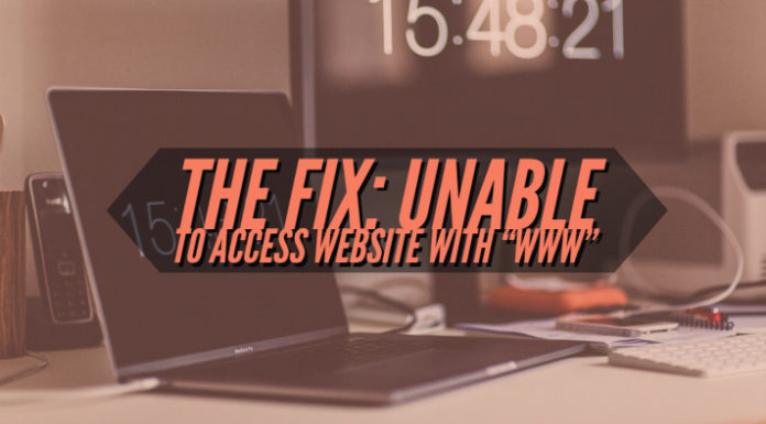 "How to Fix Unable to access Website with ""www"""